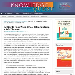 Getting to Know Your School Librarian from a Safe Distance