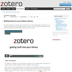 getting stuff into your library [Zotero Documentation]