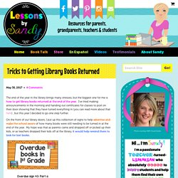 Tricks to Getting Library Books Returned - Lessons by Sandy