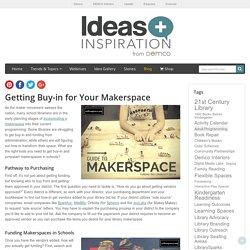 Getting Buy-in for Makerspaces in Schools