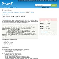 Getting malformed calendar entries | drupal.org