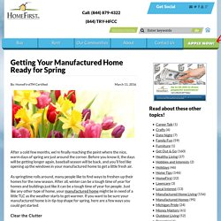 Getting Your Manufactured Home Ready for Spring - Home First Certified