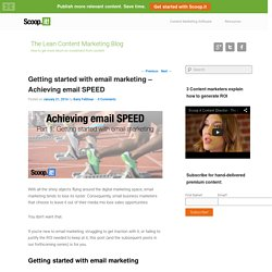 Getting started with email marketing - Achieving email SPEED