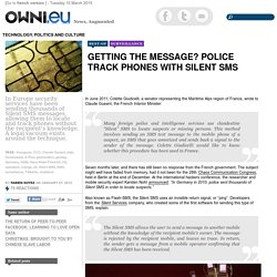 Getting the Message? Police Track Phones with Silent SMS