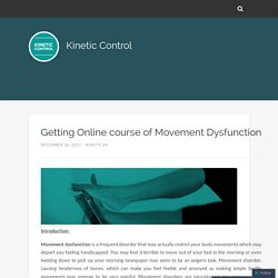 Getting Online course of Movement Dysfunction