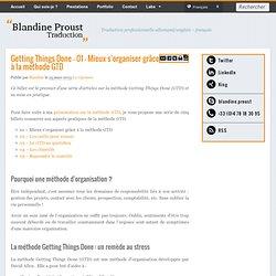 Getting Things Done – 01 – Mieux s'organiser grâce à la méthode GTD