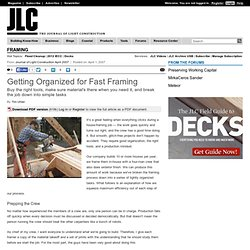Getting Organized for Fast Framing - JLC Online