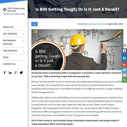 Is BIM Getting Tough; Or Is It Just A Deceit?