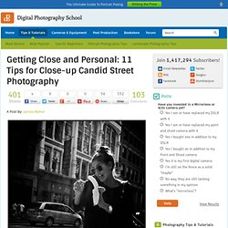 Getting Close and Personal: 11 Tips for Close-up Candid Street Photography