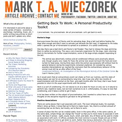 Getting Back To Work: A Personal Productivity Toolkit