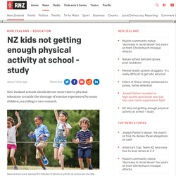 NZ kids not getting enough physical activity at school - study