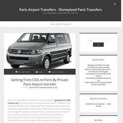 Getting from CDG to Paris by Private Paris airport transfer