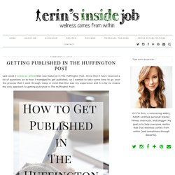 Getting Published In The Huffington Post - Erin's Inside Job