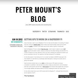 Getting GPS to work on a Raspberry PI « Peter Mount's Blog