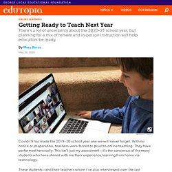 Getting Ready to Teach in K-12 Schools Next Year