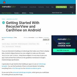 Getting Started With RecyclerView and CardView on Android