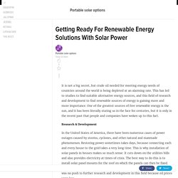 Getting Ready For Renewable Energy Solutions With Solar Power