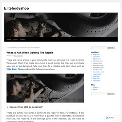 What to Ask When Getting Tire Repair