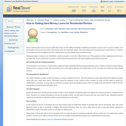 How to Getting Hard Money Loans for Residential Rehabs