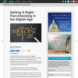 Getting it Right: Fact-Checking in the Digital Age