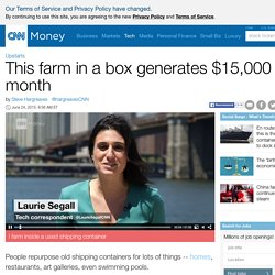 Getting $15,000 a month from an old shipping containter - Jun. 24, 2015