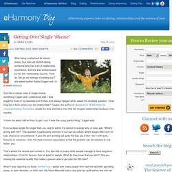 Getting Over Single 'Shame' —eHarmony Blog