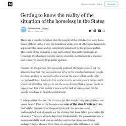 Getting to know the reality of the situation of the homeless in the States