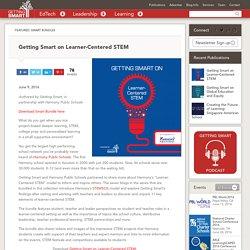 Getting Smart on Learner-Centered STEM