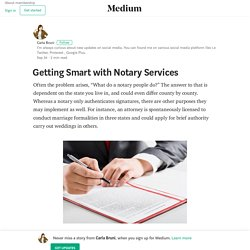 Getting Smart with Notary Services – Carla Bruni