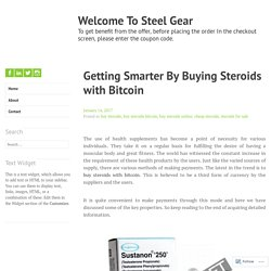 Getting Smarter By Buying Steroids with Bitcoin