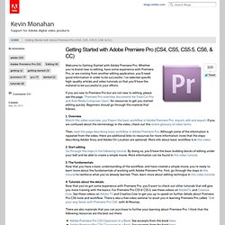 Getting Started with Adobe Premiere Pro (CS4, CS5, CS5.5, CS6, & CC)