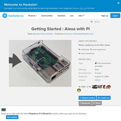 Getting Started : Alexa with Pi