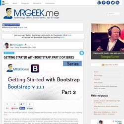 Getting Started With Bootstrap: Part 2 of Series - Mr. Geek