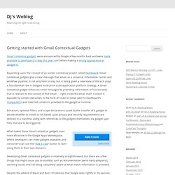 DJ's Weblog » Blog Archive » Getting started with Gmail Contextual Gadgets