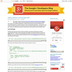 Getting Started on the Google+ API - Google+ Platform Blog