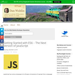 Dan Wahlin - Getting Started with ES6 – The Next Version of JavaScript