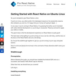 Getting Started with React Native on Ubuntu Linux – Pro React Native – Master your tools. Build great apps.