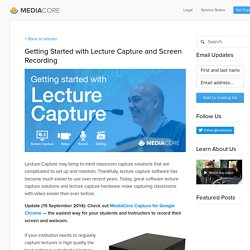 Getting Started with Lecture Capture and Screen Recording