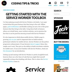 Getting started with the Service Worker Toolbox