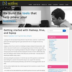 Getting started with Hadoop, Hive, and Sqoop « {5} Setfive – Talking to the World
