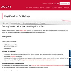 Getting Started with Spark on MapR Sandbox