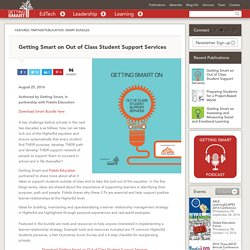 Getting Smart on Out of Class Student Support Services