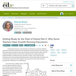 Getting Ready for the Start of School Part II: Why Some Teachers Have Smooth Running Classrooms