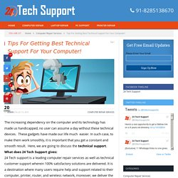 Tips For Getting Best Technical Support For Your Computer!