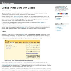 Getting Things Done With Google