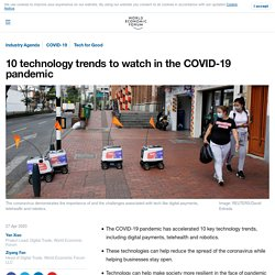 COVID-19: 10 tech trends getting us through the pandemic