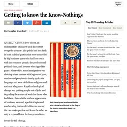 Getting to know the Know-Nothings