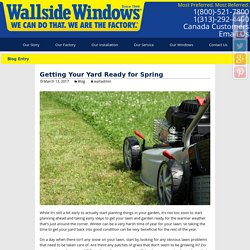 Getting Your Yard Ready for Spring - Wallside Windows