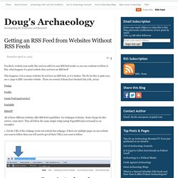 Tips for Better Digital Archaeology: Getting an RSS Feed from Websites Without RSS Feeds