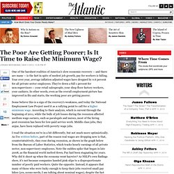The Poor Are Getting Poorer. Is It Time to Raise the Minimum Wage? - Jordan Weissmann - Business